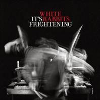 whiterabbitscoveritsfrightening_198