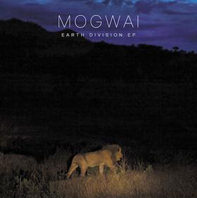 mogwaiearthdivision-ep