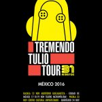 tremendio-tulio-tour-mexico