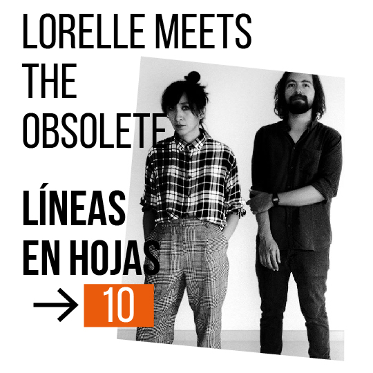 lorelle meets the obsolete español 2019