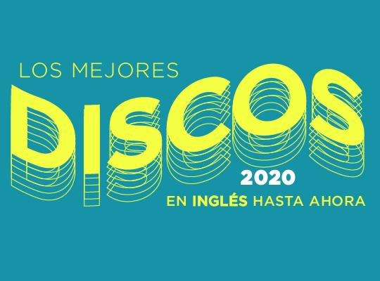Discos en Inglés 2020 Hasta Ahora