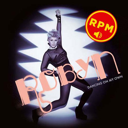 Dancing On My Own Robyn