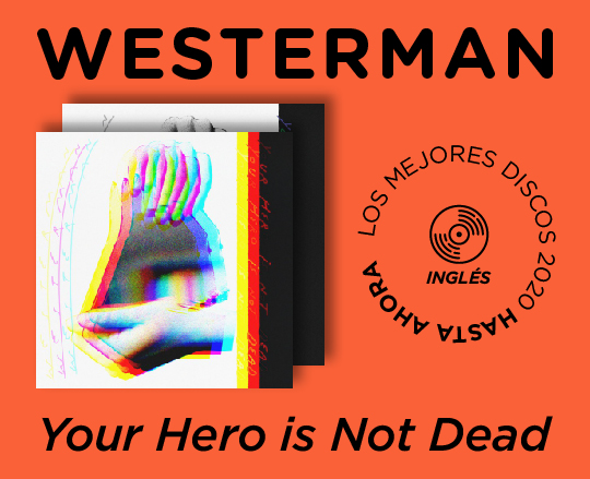 Westerman Your Hero is Not Dead